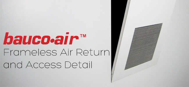 bauco air - frameless air return access panel - product details 2015