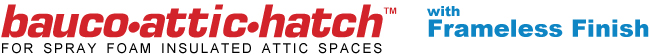 bauco attic hatch logo frameless finish